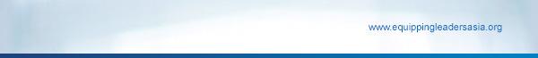 www.equippingleadersasia.org